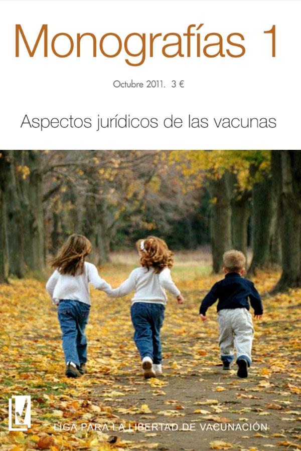 Monografías 01: aspectos jurídicos de las vacunas